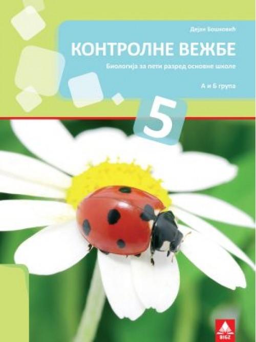 Biologija 5, kontrolni zadaci za peti razred osnov...