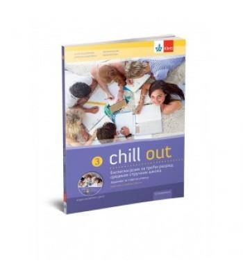 Chill out 3 - udžbenik za engleski za III razred sr.stručne škole