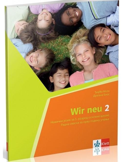 WIR NEU 2, radna sveska - nemački jezik za 6.razr...
