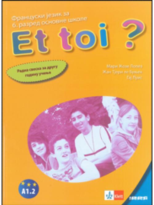 Francuski jezik 6 Et toi ? 2, radna sveska