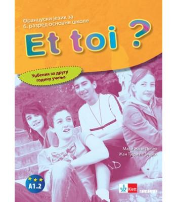 Francuski jezik 6 Et toi ? 2, udžbenik