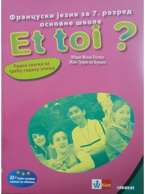 Francuski jezik 7 Et toi ? 3, radna sveska