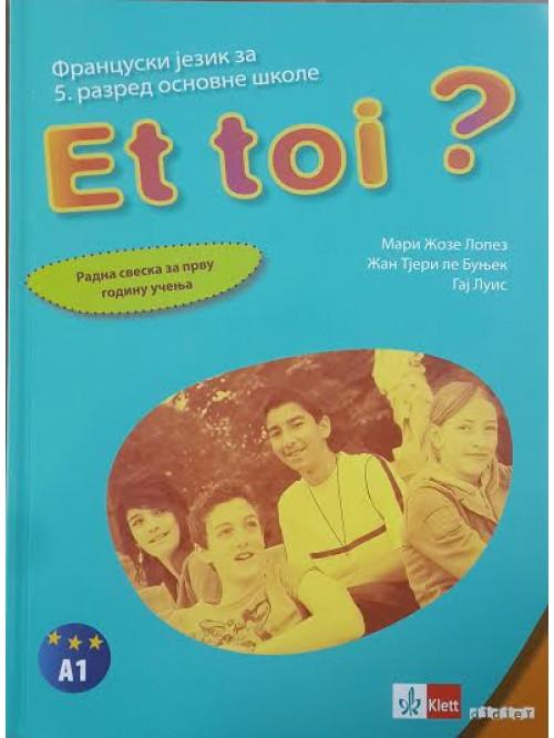 Francuski jezik 5 Et toi ? 1, radna sveska